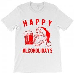 happy alcoholidays T-Shirt | Artistshot
