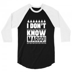 i don't know margo griswold family christmas 3/4 Sleeve Shirt | Artistshot
