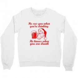 santa sees you when you're drinking Crewneck Sweatshirt | Artistshot