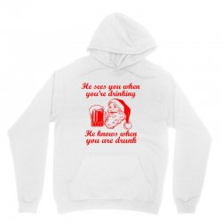 santa sees you when you're drinking Unisex Hoodie | Artistshot