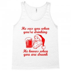 santa sees you when you're drinking Tank Top | Artistshot