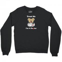 trust me i'm a dogtor Crewneck Sweatshirt | Artistshot