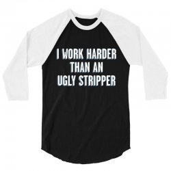 ugly stripper 3/4 Sleeve Shirt | Artistshot