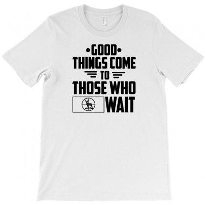 Waitin' On A Deer T-shirt Designed By C4hya