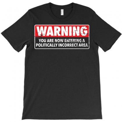 Warning Area T-shirt Designed By C4hya