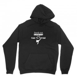 surely not everybody was kung fu fighting origin Unisex Hoodie | Artistshot