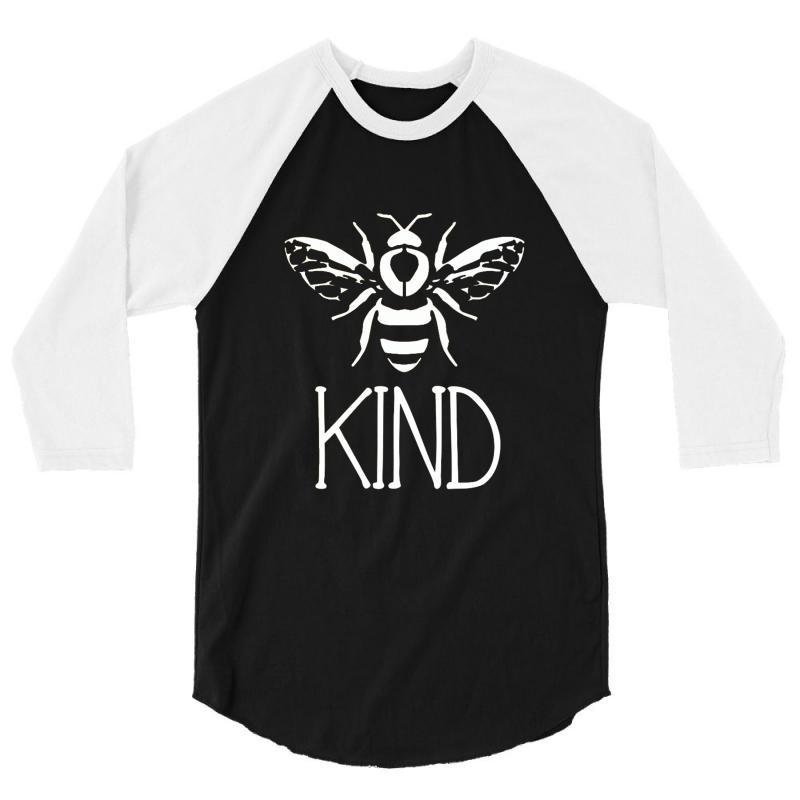 Bee Kind 3/4 Sleeve Shirt | Artistshot