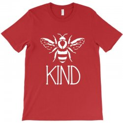 bee kind T-Shirt | Artistshot