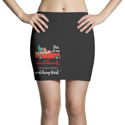 This Is My Hallmark Christmas Movies Watching Mini Skirts Designed By Rosdiana Tees