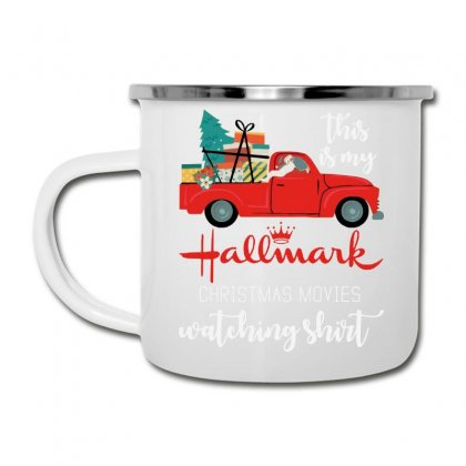 This Is My Hallmark Christmas Movies Watching Camper Cup Designed By Rosdiana Tees