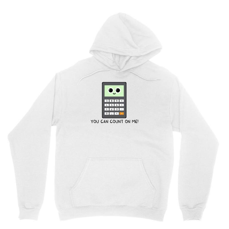 You Can Count On Me V2 Unisex Hoodie | Artistshot