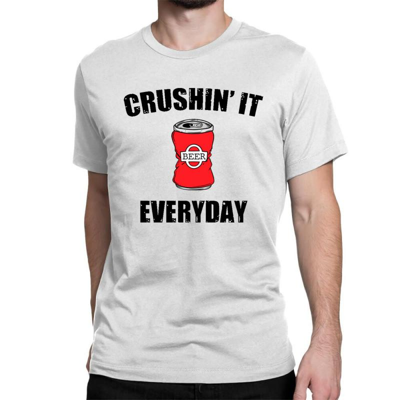Crushin It Everyday Classic T-shirt | Artistshot