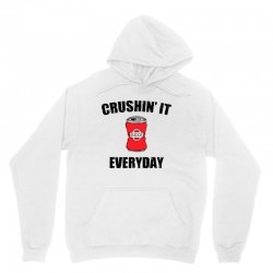 crushin it everyday Unisex Hoodie | Artistshot