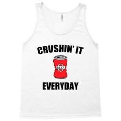crushin it everyday Tank Top | Artistshot
