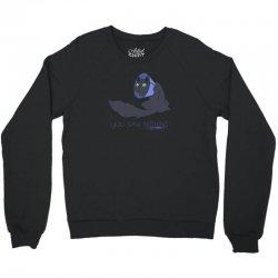 you saw nothing Crewneck Sweatshirt | Artistshot