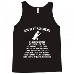 dog text acronyms Tank Top | Artistshot
