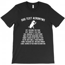 dog text acronyms T-Shirt | Artistshot