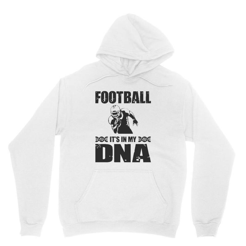 Football It's In My Dna Unisex Hoodie | Artistshot