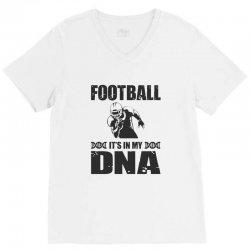 football it's in my dna V-Neck Tee | Artistshot