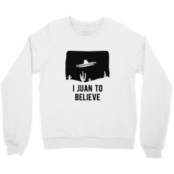 i juan to believe Crewneck Sweatshirt | Artistshot
