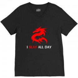 i slay all day V-Neck Tee | Artistshot