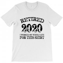 retired 2020 T-Shirt | Artistshot