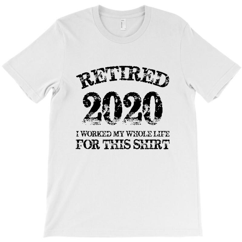 Retired 2020 T-shirt   Artistshot