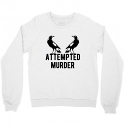 two crows attempted murder Crewneck Sweatshirt | Artistshot