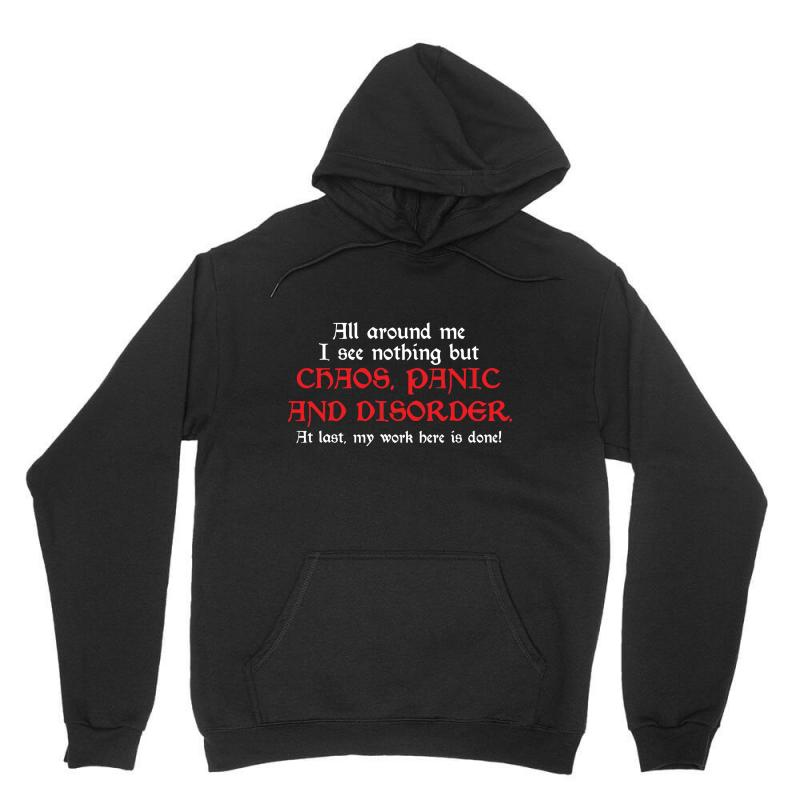 All Around Me I See Nothing But Chaos Unisex Hoodie   Artistshot
