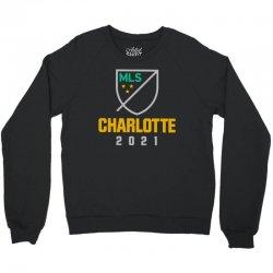 charlotte mls 2021 Crewneck Sweatshirt | Artistshot