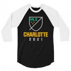 charlotte mls 2021 3/4 Sleeve Shirt | Artistshot