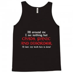 all around me i see nothing but chaos Tank Top   Artistshot