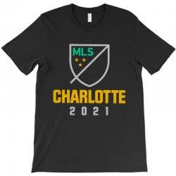 charlotte mls 2021 T-Shirt | Artistshot