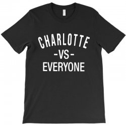 charlotte vs everyone north carolina T-Shirt | Artistshot