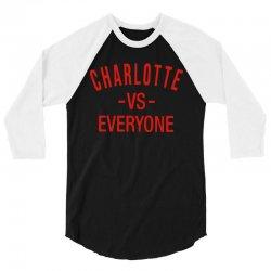 charlotte vs everyone sport 3/4 Sleeve Shirt | Artistshot