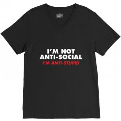 anti stupid V-Neck Tee | Artistshot