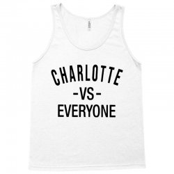 charlotte vs everyone Tank Top | Artistshot
