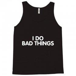 bad things rk Tank Top | Artistshot