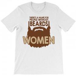 beard women T-Shirt | Artistshot