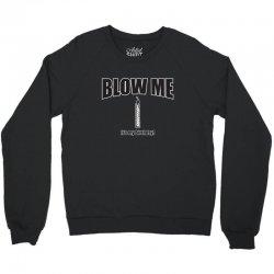 blow rk Crewneck Sweatshirt | Artistshot