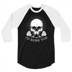 i'd bone you 3/4 Sleeve Shirt | Artistshot