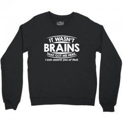 brains here Crewneck Sweatshirt   Artistshot