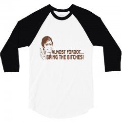 bring bitches 3/4 Sleeve Shirt | Artistshot