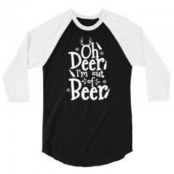 out of beer 3/4 Sleeve Shirt | Artistshot
