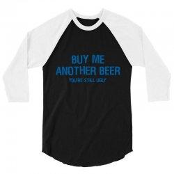 buy beer dr 3/4 Sleeve Shirt   Artistshot
