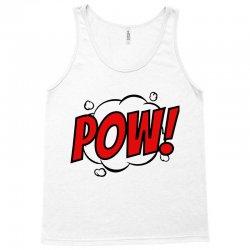 pow! Tank Top | Artistshot