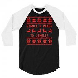 single and ready to jingle 3/4 Sleeve Shirt | Artistshot