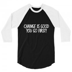 change 3/4 Sleeve Shirt | Artistshot