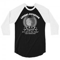 chubbs peterson golf legend it's all in the hips 3/4 Sleeve Shirt | Artistshot
