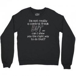 control freak Crewneck Sweatshirt | Artistshot